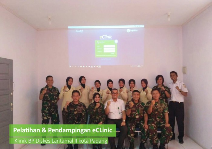 eClinic Training & Assistance at Clinic BP Diskes Lantamal II Padang
