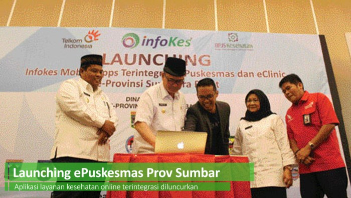 PT Infokes Indonesia launched Infoces Mobile Apps info integrated with e-Puskesmas at 22 puskesmas in Padang City and 25 puskesmas in Padangpariaman District